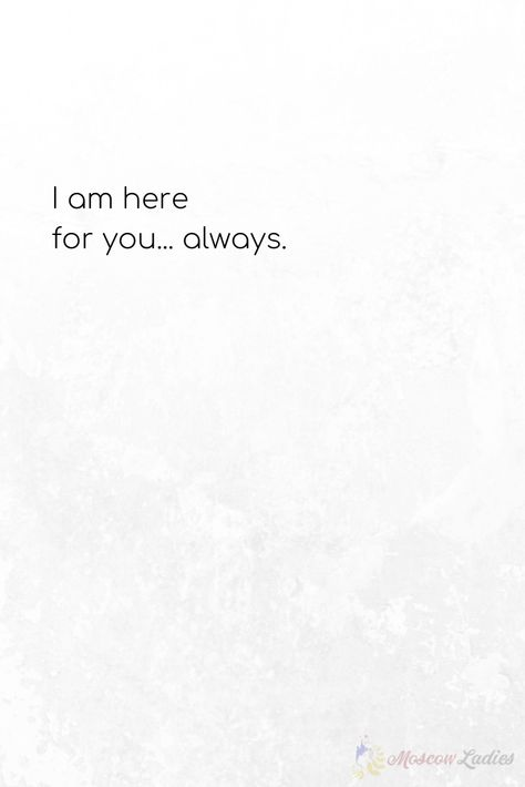 """Different Ways to Say """"I Love You"""".  I am always here for you... always."""