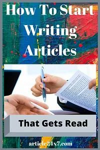 How To Start Writing Articles That Gets Read - Writing Articles