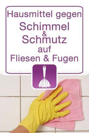 Hausmittel zur Reinigung von Fliesen und Fugen - Schimmel und - küche putzen tipps