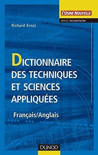 Obtenez Le Livre Dictionnaire Des Techniques Et Sciences Appliquees Francais Anglais Au Format Pdf Ou Epu En 2020 Sciences Appliquees Francais Anglais Dictionnaire