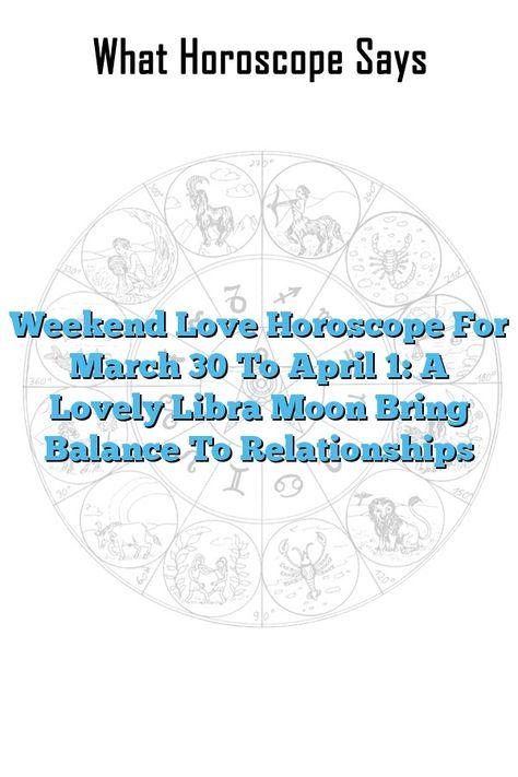 astrology march 30 libra or libra