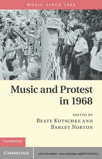 Music And Protest In 1968 Ebook By Rakuten Kobo Protest Songs Inspirational Books To Read Japan Music