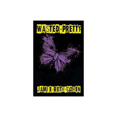 Wasted Pretty - by Jamie Beth Cohen (Paperback)