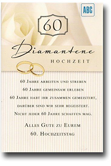 Bildergebnis Für Diamantene Hochzeit Sprüche Sprüche