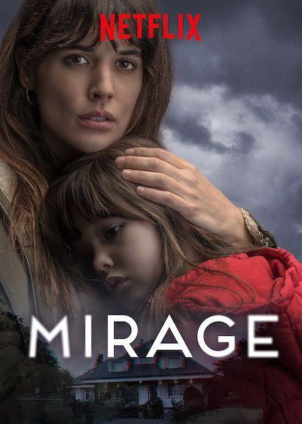 Mirage Thriller Movies Netflix Horror Spanish Movies
