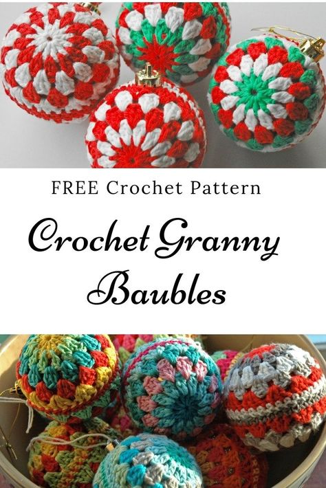 Easy Granny Crochet Christmas Baubles! Free Pattern – Annie Design ...