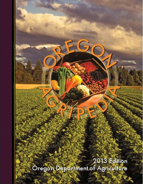 Oregon agripedia, by the Oregon Department of Agriculture