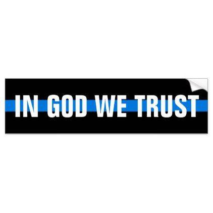 IN GOD WE TRUST Bumper Sticker