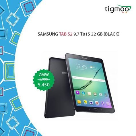 Buy #Samsung #TABS2 9.7 T815 32 GB Online from #Tigmoo on a Special #SalePrice of ZMW 5450 Only Order online now to get a #fastdelivery & #freeshipping: https://www.tigmoo.com/samsung-tab-s2-9-7.html