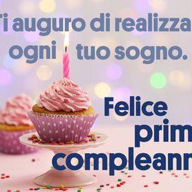 Leggi Le Frasi Con Le Parole Piu Belle Da Dedicare A Chi Sta Per Spegnere La Prima Candelina Buon Compleanno Primo Compleanno Compleanno