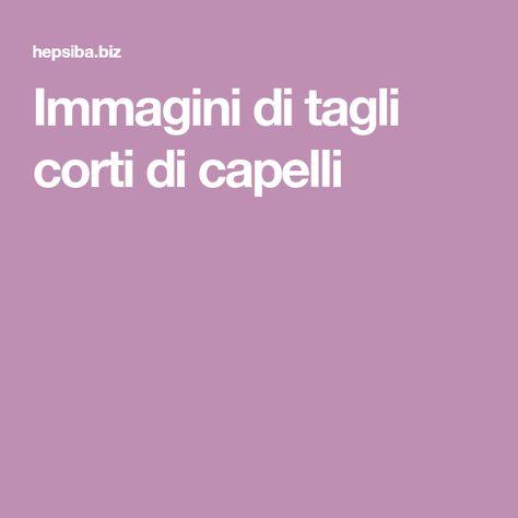 Immagini di tagli corti di capelli   Tagli corti, Capelli ...