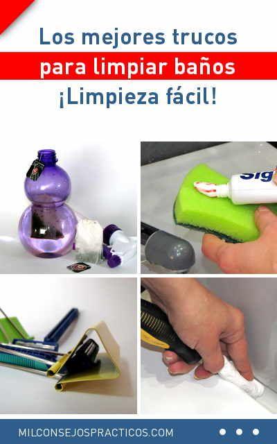 Los Mejores Trucos Para Limpiar Baños Limpieza Fácil Limpieza Baño Lavar Trucos Consejos Ducha Inodoro Azulejos Limpiar Baños Limpieza Y Limpieza Baño