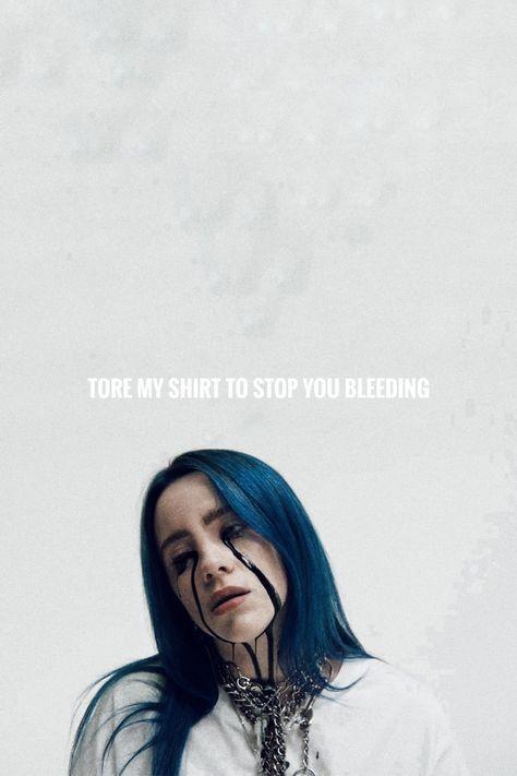 Trendy Quotes Tumblr Lyrics Billie Elish 29 Ideas In 2020 Billie Eilish Billie Song Quotes