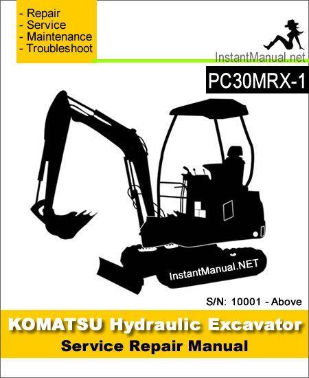 Komatsu Pc30mrx 1 Mini Excavator Service Repair Manual Sn 10001 Up Mini Excavator Repair Manuals Excavator