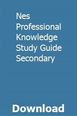Nes Professional Knowledge Study Guide Secondary Study Guide Teacher Guides Study Flashcards