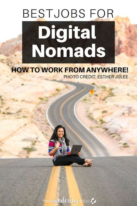 29 Digital Nomad Jobs + Advice for Getting Started from Female Nomads |  Two Wandering Soles