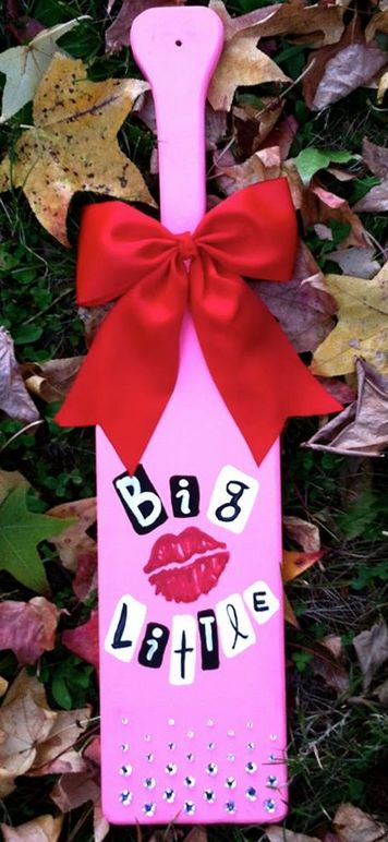 Sorority Paddles | big/little sparkle & shine Kiss kiss ♥ SHUT UP #MeanGirls #Awesome #BurnBook