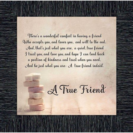 A True Friend Poem About Friendship Picture Frame 10x10 8607 Walmart Com In 2020 Friendship Poems True Friends Framed Poem