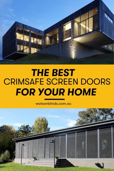 Best Crimsafe Security Door In Canberra In 2020 Screen Door Modern Window Treatments Indoor Window