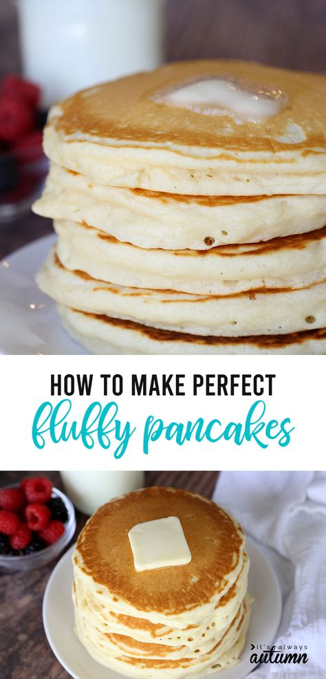 How to make PERFECT Fluffy Pancakes {super easy recipe!} - It's Always Autumn