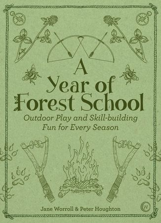 """Read """"A Year of Forest School Outdoor Play and Skill-building Fun for Every Season"""" by Jane Worroll available from Rakuten Kobo. More games, crafts and skills Forest School style, building on the success of Play the Forest School Way. Outdoor Education, Outdoor Learning, Outdoor Play, Early Education, Forest School Activities, Nature Activities, Health Activities, Kids Nature Crafts, Outdoor School"""