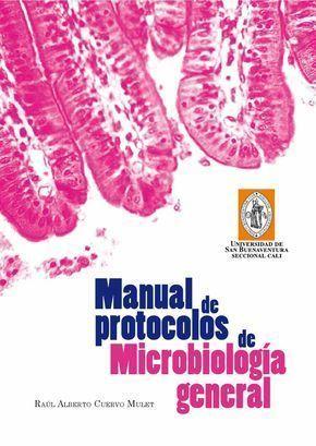 Manual De Protocolos De Microbiologia General Microbiologia