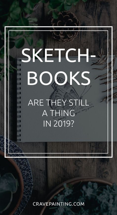 Are Sketchbooks still a thing in 2019?