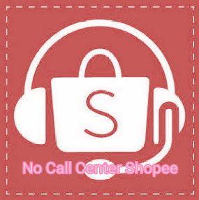 Cara Menghubungi Shopee Cara Kompalin Dengan Telp Call Center Customer Cervicenya Melayani 24 Jam Nonstop Tidak Bebas Pulsa Gratis Gratis Pelayan Hubungan