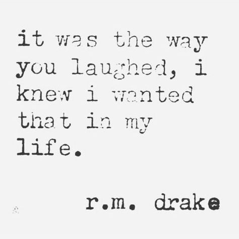 r.m. drake a laugh says a lot about a person                              …