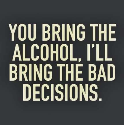 Trendy Party Friends Quotes Drinking Alcohol Ideas Party Quotes Funny Funny Quotes Party Quotes
