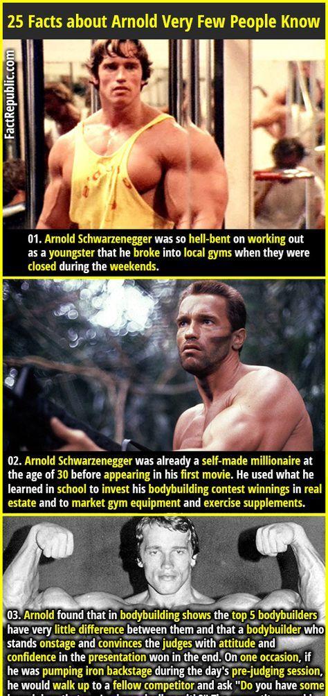 25 Inspiring Facts About Arnold Schwarzenegger Very Few