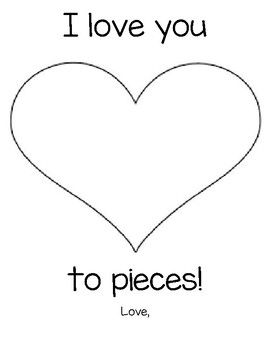 I Love You To Pieces Template Love You To Pieces Grandparents Day Activities Mom Template