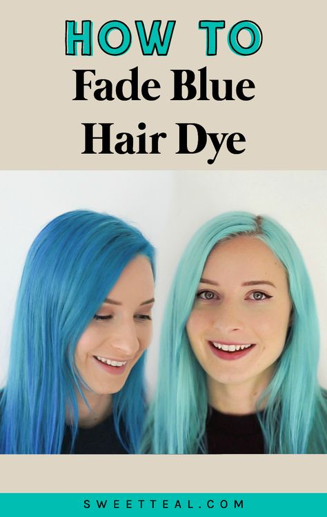 How To Fade Blue Hair Dye Or Lighten Hair At Home With Images Dyed Hair Blue Faded Blue Hair Dyed Hair