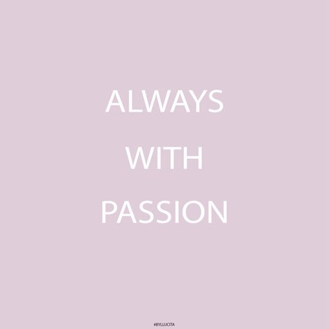 Always with #Passion