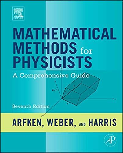Amazon Com Mathematical Methods For Physicists A Comprehensive