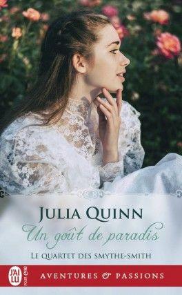 Decouvrez Le Quartet Des Smythe Smith Tome 1 Un Gout De Paradis De Julia Quinn Sur Booknode La Communau Livre A Lire Gratuit Bon Livre A Lire Livres A Lire