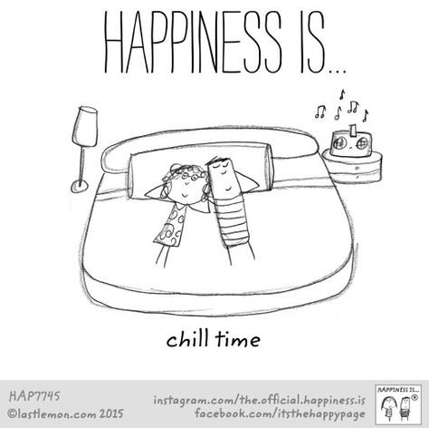 Happiness is... #chilltime