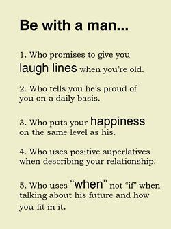 Be with a man who...