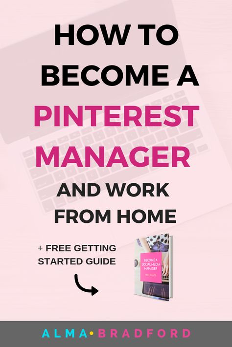 Become a Pinterest Manager and Work From Home