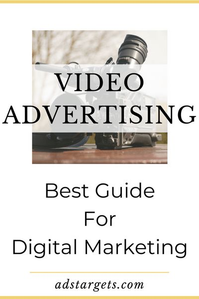 Guide for Video Advertising