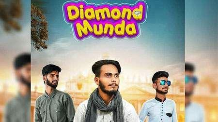 Diamond Munda Song Mp3 Download Aarsh Gill Punjabi 2019 Mp3song Songs Dj Remix Songs Trending Songs