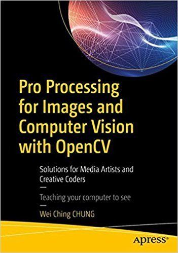 Pro Processing for Images and Computer Vision with OpenCV #python