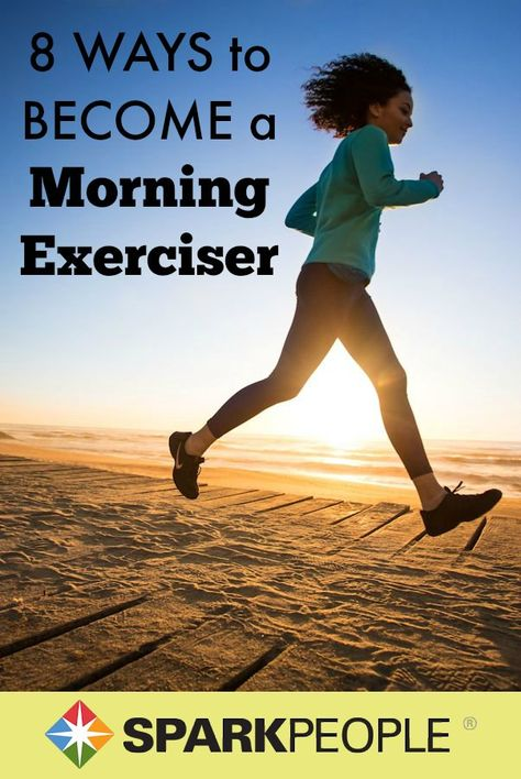 8 Tips to Become a Morning Exerciser. Hoping these will help me get moving in the mornings! | via @SparkPeople #healthy #fitness