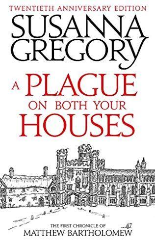 A Plague On Both Your Houses 1996 Matthew Bartholomew Series 1