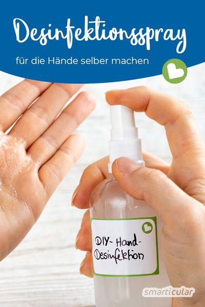 Naturliches Handedesinfektionsmittel Fur Unterwegs Selber Machen