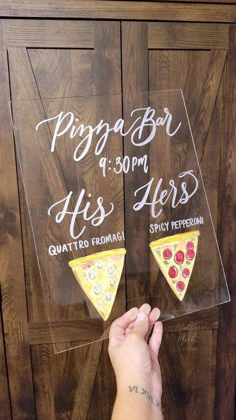 Pizza Bar Sign with Painted Illustrations, Acrylic Wedding Sign, Custom Calligraphy Sign, Modern Weddings, Clear Weddings – The Best Ideas Pizza Wedding, Wedding Food Bars, Wedding Catering, Bar Catering, Wedding Signage, Wedding Reception, Our Wedding, Dream Wedding, Wedding Rustic