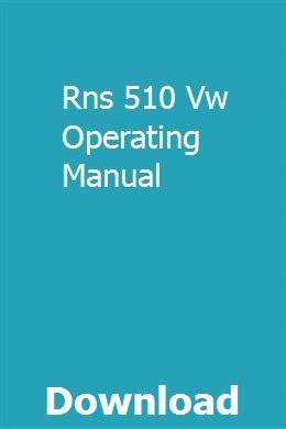 Rns 510 Vw Operating Manual   senkoiwhacse   Repair manuals