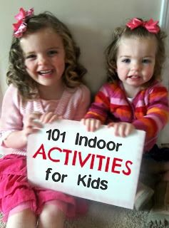 Six Sisters' Stuff: 101 Fun, Easy, and Cheap Indoor Activities for Kids. great ideas here!