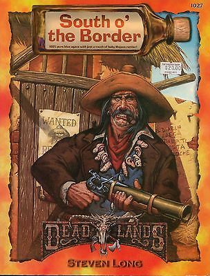 Details About Deadlands Rpg Weird West South O The Border Sc Mint
