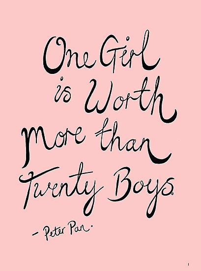 One girl is worth more than twenty Boys This is a hand drawn ink illustration of a quote taken from Disneys Peter Pan. Millions of unique designs by independent artists. Find your thing. Peter Pan Wallpaper, Peter Pan Bedroom, Peter Pan Nursery, Movies Quotes, Book Quotes, Friedrich Nietzsche, Peter Pan 2003, Peter Pan Quotes, Peter Pan Disney